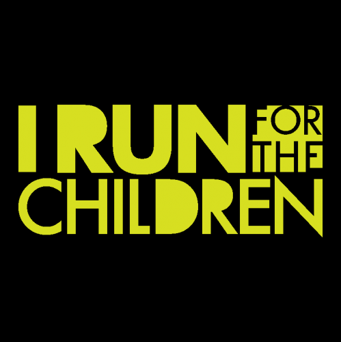 I RUN FOR THE CHILDREN